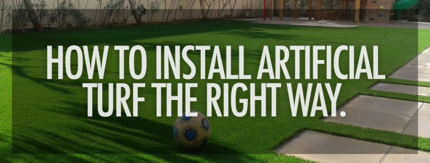how-to-install-artificial-turf-the-right-way